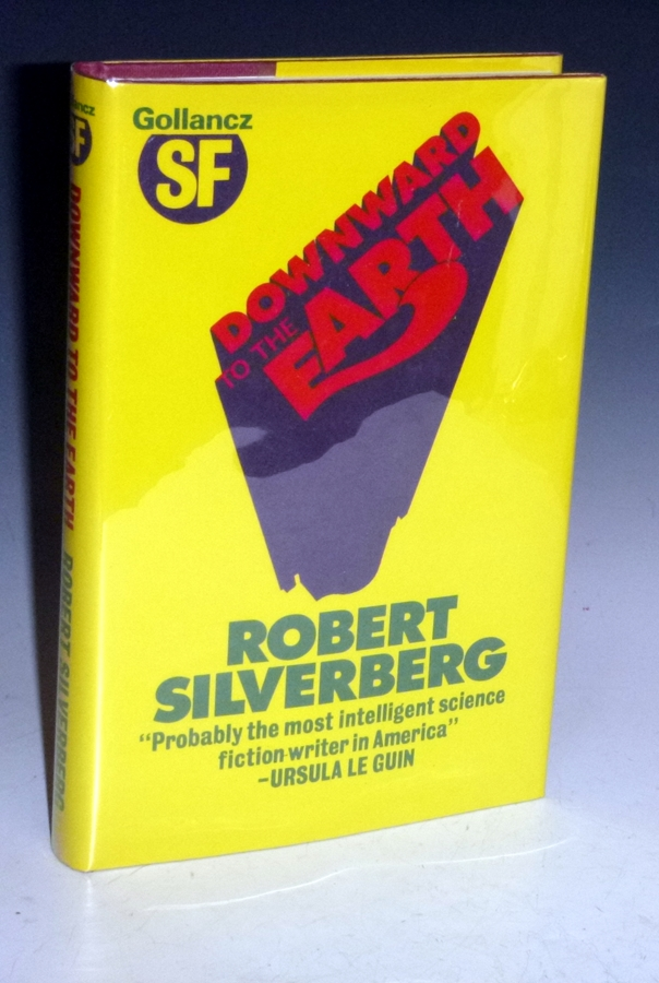 Downward Earth [Publisher's Archive Copy]. Robert Silverberg.