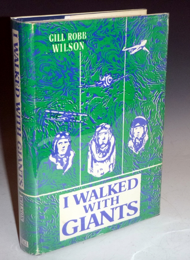 I Walked with Giants. Gill Robb Wilson.
