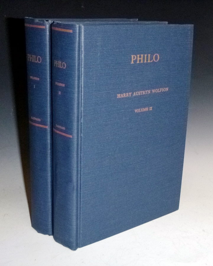 Philo: Foundations of Religious Philosophy in Judaism, Christianity and Islam (2 Volume set). Harry Wolfson.