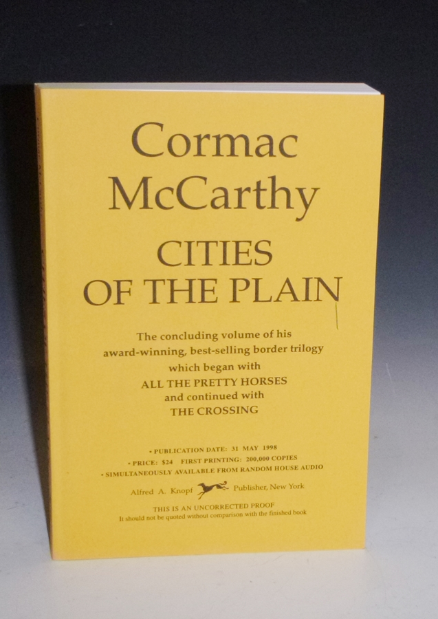 Cities of the Plain (the Uncorrected proof). Cormac McCarthy.