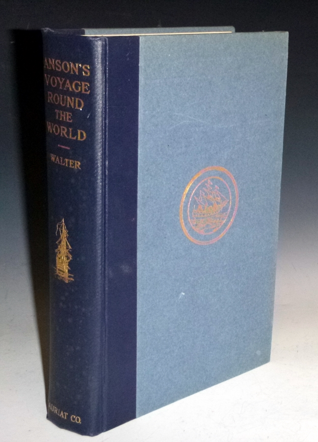 Anson's Voyage Around the World; (a New Edition Edited By G.S. Laird Clowes). Richard Walter.