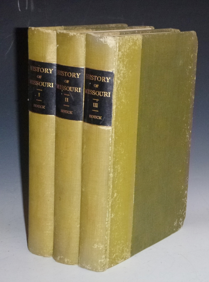 A History of Missouri: from the earliest explorations and settlements until the admission of the state into the Union (3 Volume set). Louis Houck.
