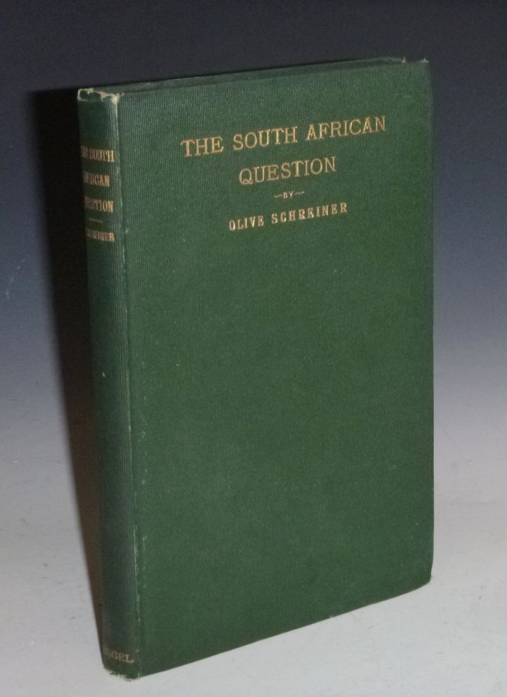 The South African Question. Olive Schreiner.