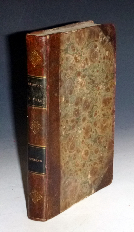 The Novels of Charles Brockden Brown, with a Memoir of the Author, (Vol. 1 with Wieland and Memoir). Charles Brockden Brown.