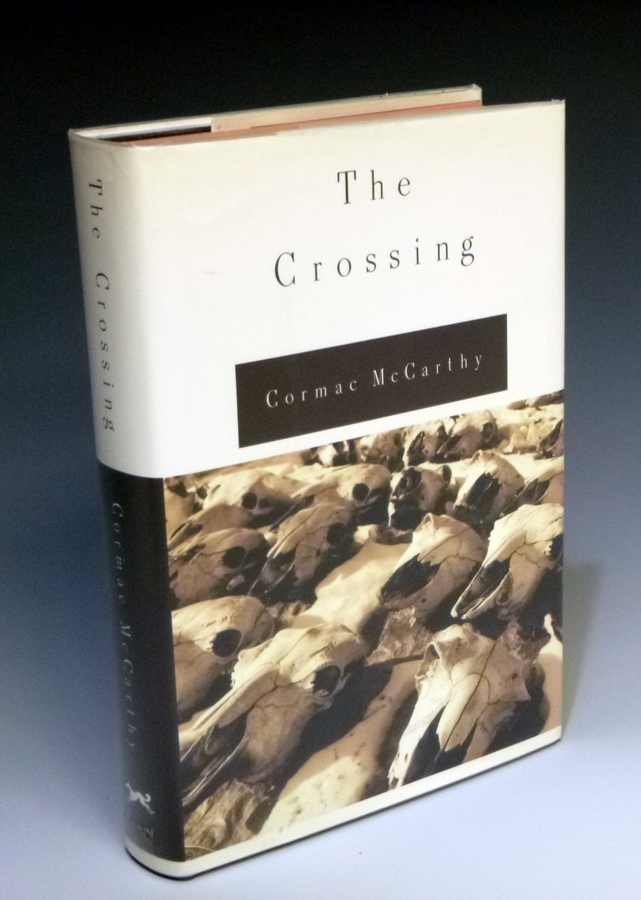 The Crossing (limited to 1,000 Signed copies). Cormac McCarthy.