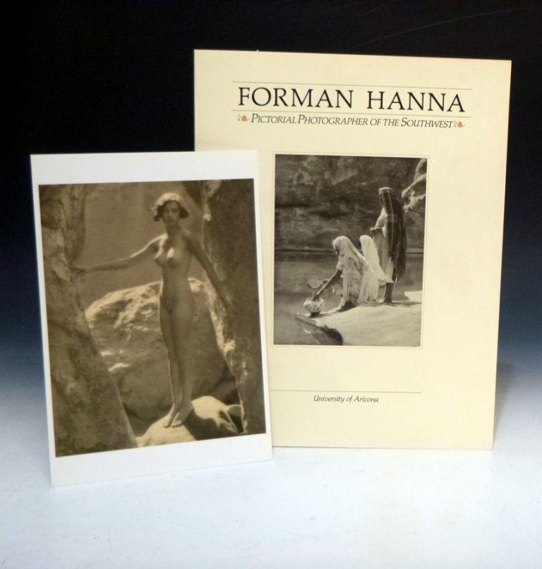Forman Hanna; Pictorial Photographer of the Southwest. Forman Hanna.