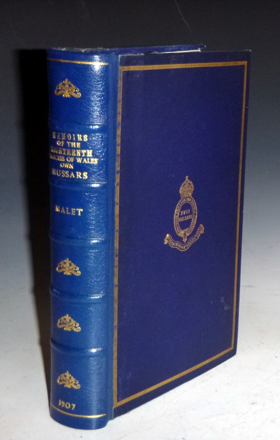 The Historical Memoirs of the XVIIITH Hussars (Princess of Wale's own). Harold Esdaile Malet.