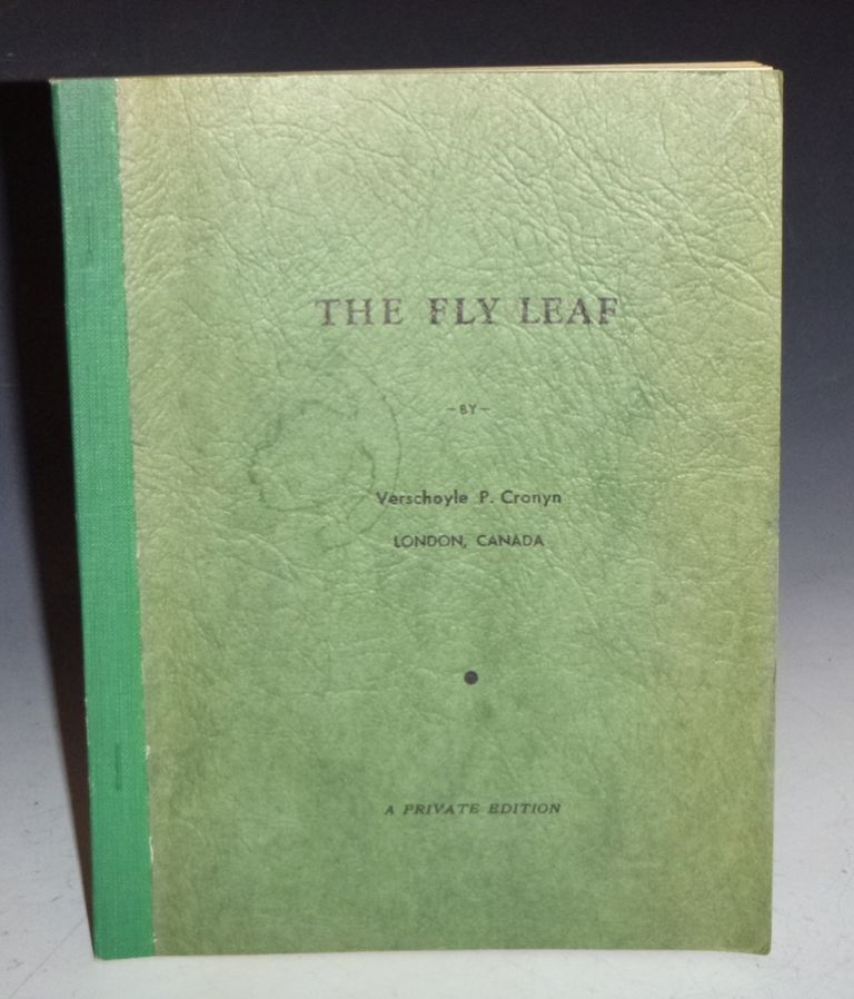 The Fly Leaf, Private Edition (unrecorded copy). Verschoyle P. Cronyn.