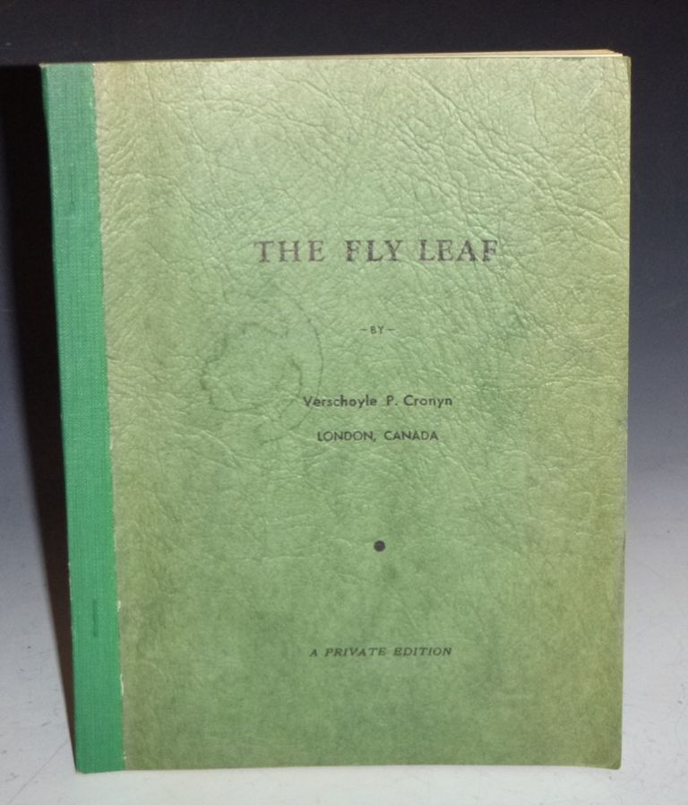 The Fly Leaf (Private Edition). Verschoyle P. Cronyn.