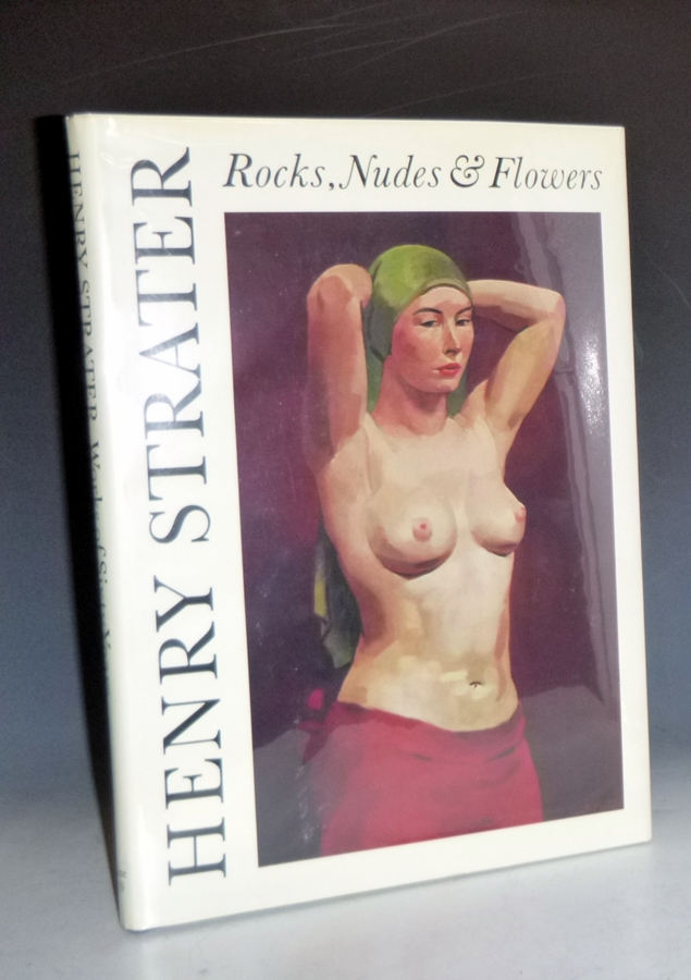 Works of Sixty Years: Rocks, Nudes, & Flowers. Henry Strater.