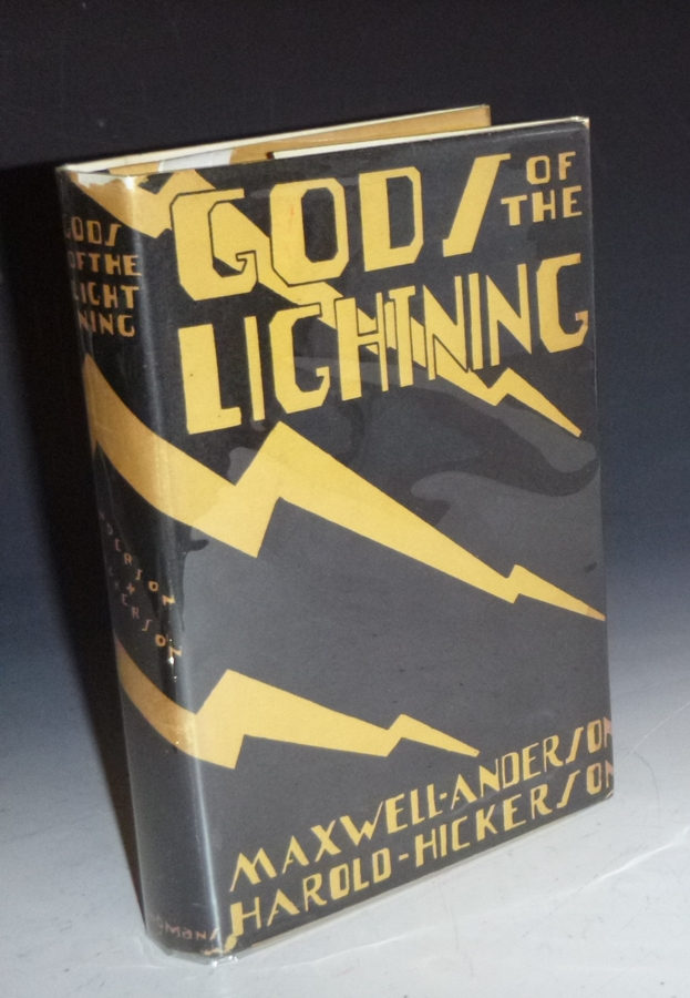 Gods of the Lightning. Maxwell Anderson, Harold Hickerson.