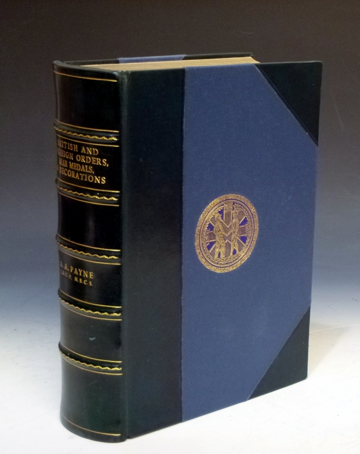 A Handbook of British and Foreign Orders, War Medals, and Decorations, Awarded to the Army and Navy; More Than 500 of These Have Been Awarded to Officers Whose Services are Therein Recorded. A. A. Payne, Algernon Archibald.