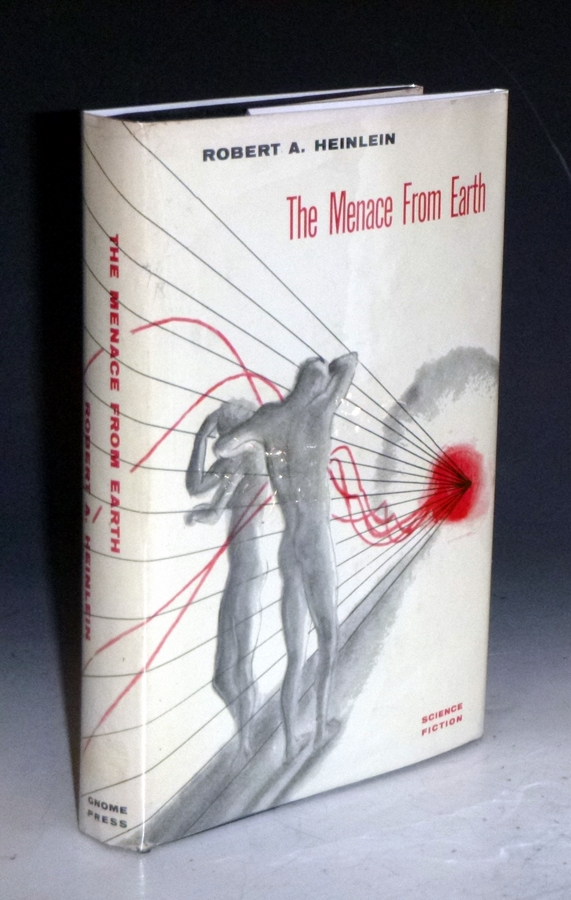 The Menace From Earth. Robert A. Heinlein.