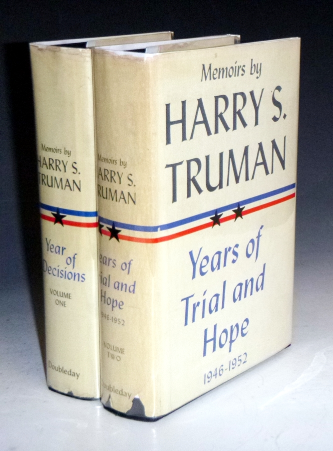 Memoirs/Vol. 1. Year of Decisions; Vol. 2. Years of Trail and Hope ( Inscribed By Harry S. Truman). Harry S. Truman.