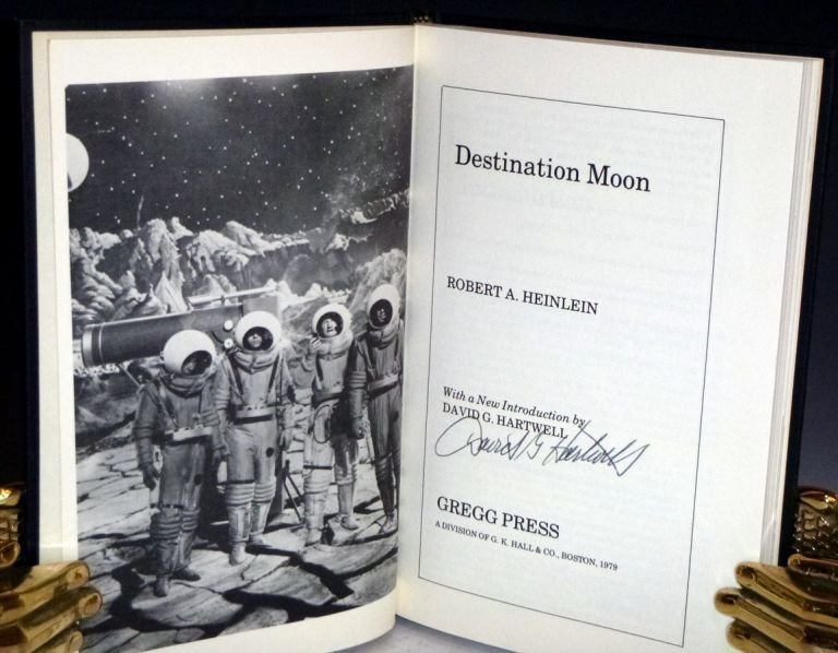 Destination Moon (with a New Introduction and Signed by David G. Hartwell, Robert A. Heinlein.