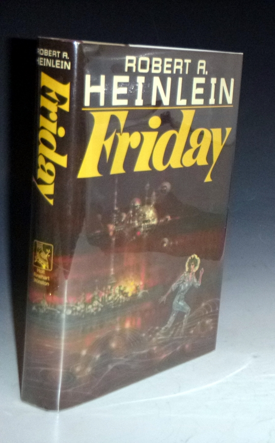 Friday (inscribed By the author). Robert A. Heinlein.