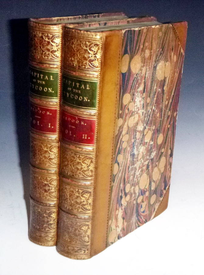 The Capital of the Tycoon; a Narrative of a Three Years Residence in Japan, 2 Volume Set. Sir Rutherford Alcock.