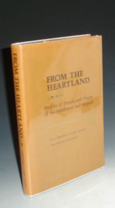 From the Heartland: Profiles of People and Places of the Southwest and Beyond