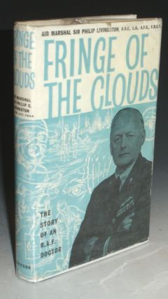 Fringe of the Clouds, the Story of an R.A.F. Doctor