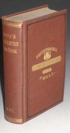 Rules and Decisions of the General Assembly of Pennsylvania Legislature Directory Together with...