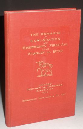 The Romance of Exploration and Emergency First-Aid from Stanley to Byrd
