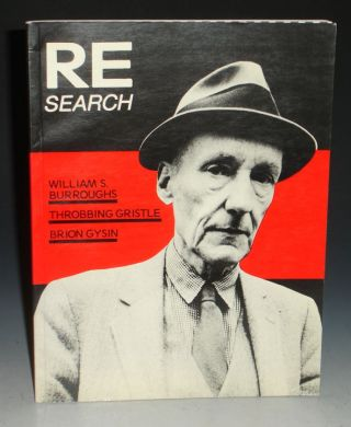 RE/Search #4/5: William S. Burroughs, Brion Gysin and Throbbing Gristle. A Special Book Issue....
