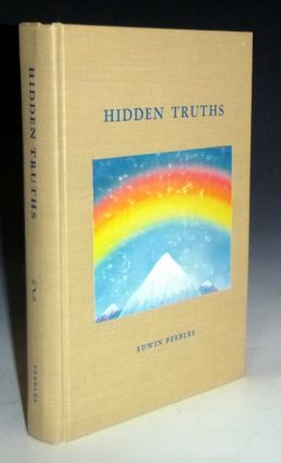 Hidden Truths. Edwin Peebles