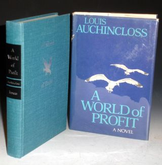 World of Profit (Signed By the author). Louis Auchincloss.