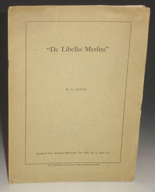 """De Libello Merlini"". Offprint of Modern Philology, Vol. VIII, No. 4. April 1911. H. G. Leach."