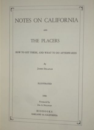 Notes on California and the Placers, How to Get There, and What To Do Afterwards