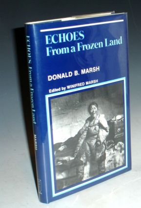 Echoes From a Frozen Land. Donald B. Marsh