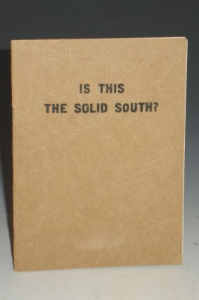 Is This the Solid South? Jettie Felps