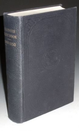The Blue Book of the State of Illinois, 1949-1950. Edward J. Barrett.