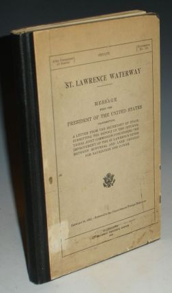 St. Lawrence Waterway, Message from the President of the United States Transmitting a Letter from...