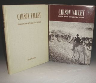 Carson Valley. Historical Sketches of Nevada's First Settlement. Grace Dangberg