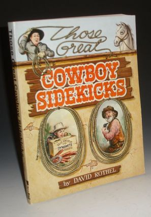 Those Great Cowboy Sidekicks. David Rothel.