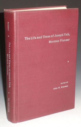 Lilfe and Times of Joseph Fish, Mormon Pioneer. John H. Krenkel.