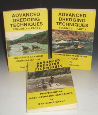 Advance Dredging Techniques: Professional Gold Dredgers Handbook. Finding and Recovering...