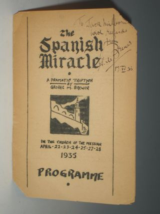 The Spanish Miracle; a Dramatic Triptych. George M. Brewer
