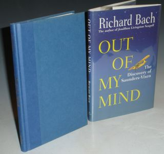 Out of My Mind. The Discovery of Saunders - Vixen. Richard Bach