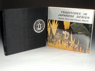 Traditions in Japanese Design. Kacho: Bird and Flower Motifs. Hirokazu Arakawa, Seiji Imanaga,...