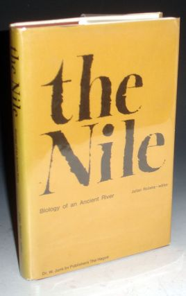 The Nile, Biology of the Ancient River. Julian Rzoska.