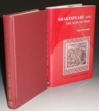 Shakespeare and the Icon of Time. Soji Iwasaki, M. C. Bradbrook