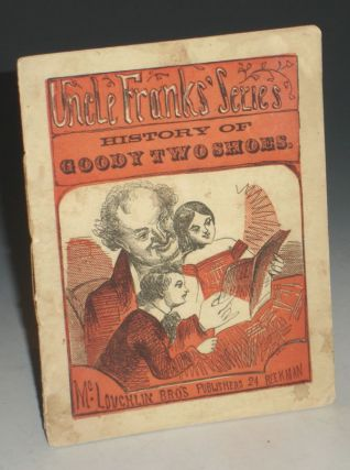 History of Goody Two Shoes (Uncle Frank's Series