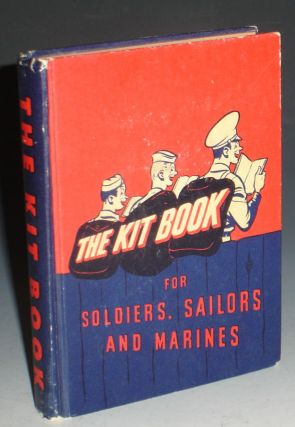 The Kit Book, for Soldiers, Sailors and Marines. R. M. Barrows, E X. Pastor, compiler.