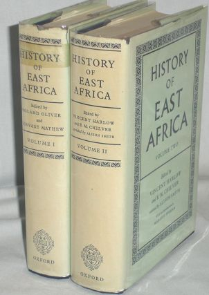 History of East Africa, in Two Volumes. Vincent Harlow, E. M. Chilver, Alison Smith.