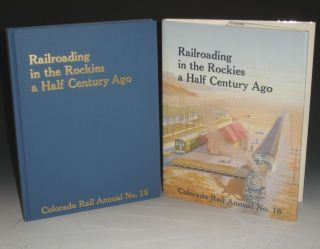 Colorado Rail Annual No. 18. Railroading in the Rockies a Half Century Ago. Charles Albi,...