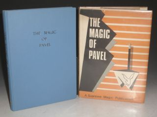 The Magic of Pavel; a Collection of Some Forty Tricks Using Silk Hankerchiefs; Ropes, Cards,...