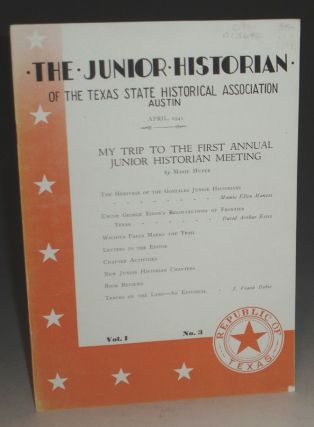 "The Junior Historian of the Texas State Historical Association (Contains ""Tracks on the Land"" ). J. Frank Dobie."