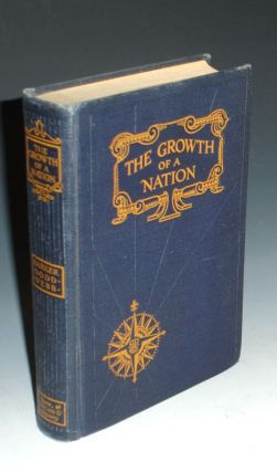 The Growth of a Nation, the United States of America (J. Frank Dobie's Copy, with Facsimilie Letter from Publisher to Dobie). Eugene Barker, W. E. Dodd, W P. Webb.